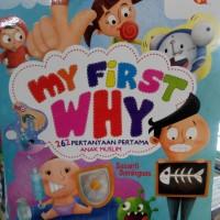 MY FIRST WHY (262 pertanyaan pertama anak muslim)