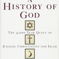 A History of God: The 4,000-Year Quest of Judaism,Christianity & Islam