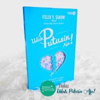 Buku Udah Putusin Aja - Novel Best Seller