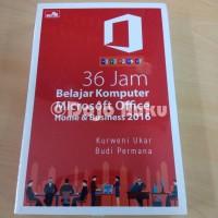 36 Jam Belajar Komputer Microsoft Office Home & Business 2016 (Kurweni