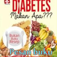 Buku Diabetes Makan Apa ??? oleh Hans Tamba