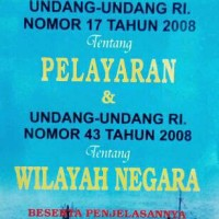Undang Undang Ri Nomor 17 Tahun 2008 Tentang Pelayaran