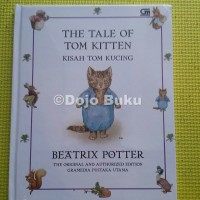 Kisah Tom Kucing (The Tale of Tom Kitten) *Hard Cover oleh Beatrix Pot