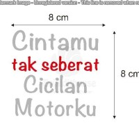 Stiker Aksesoris Motor Mobil Cintamu Cicilan Motor Spakbor Batok Stick