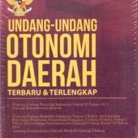 Undang-Undang Otonomi Daerah Terbaru & Terlengkap