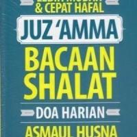 Lebih Mudah Dan Cepat Hafal Juz Amma Bacaan Shalat Doa Harian Asmaul