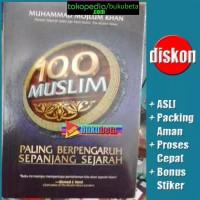 100 Muslim Paling Berpengaruh Sepanjang Sejarah - Muhammad Mojlum Khan