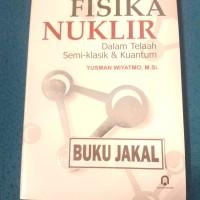 BUKU FISIKA NUKLIR YUSMAN WIYATMO 2006 PP_al