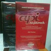 API SEJARAH JILID 1 & 2 - AHMAD MANSYUR SURYANEGARA (SOFT COVER)