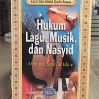 Hukum Lagu , Musik , dan Nasyid - Pustaka At Taqwa