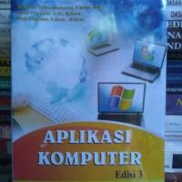APLIKASI KOMPUTER Edisi 3