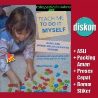 Teach Me To Do It Myself, Aktivitas Montessori - Maja Pitamic