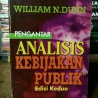 Pengantar Analisis Kebijakan Publik by William N. Dunn