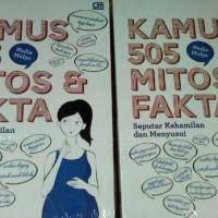 Buku Kamus 505 Mitos & Fakta Seputar Kehamilan & Menyusui (Nadia Mulya