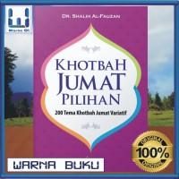 Khotbah Jumat Pilihan (Buku Islam; Referensi Materi Ceramah Khotib)