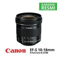 Jual LENSA CANON 10-18MM F4.5-5.6 IS STM ORIGINAL 100% Murah