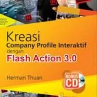 Buku Kreasi Company Profile Interaktif Dengan Flash Action 3.0+cd