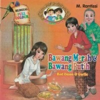 """Buku Seri Cerita Rakyat""""BAWANG MERAH&BAWANG PUTIH"""""""