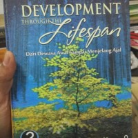 Development Through the Lifespan edisi kelima Berk