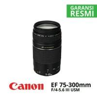 LENSA CANON EF 75-300 F/4-5.6 III USM FREE UV FILTER (RESMI CANON)