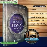 Biografi Utsman Bin Affan - Ummul Qura - Karmedia - Sejarah Islam