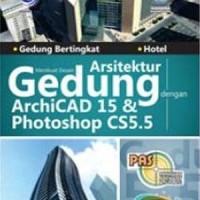 Buku PAS: Membuat Desain Arsitektur Gedung dengan ArchiCAD 15 & Photos