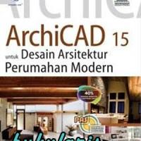 Buku PAS: ArchiCAD 15 untuk Desain Arsitektur Perumahan Modern