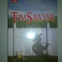 Novel Klasik - Petualangan Tom Sawyer - Mark Twain