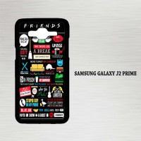 Casing Hp Samsung Galaxy J2 Prime Friends TV Show X4372