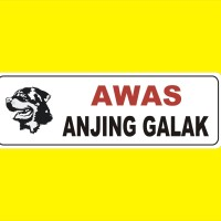 Sign Label AWAS ANJING ROTTWEILER GALAK