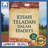 Kisah Teladan Dalam Hadits (Buku Islam; Referensi Cerita Hikmah, MQ)