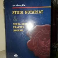 Studi Notariat & Serba-Serbi Praktek Notaris