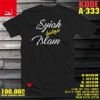 Kaos Ahad Syiah Bukan Islam