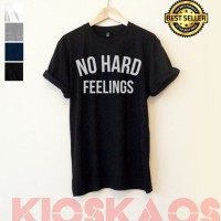 KAOS/BAJU/TSHIRT/KIOSKAOS - NO HARD FEELINGS