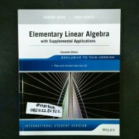 Elementary Linear Algebra With Supplemental Applications 11ed
