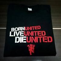 Kaos Live United Die United / T shirt MU