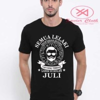 Premium Tshirt Cowo - Semua Lelaki Setara tapi terbaik zodiak Juli