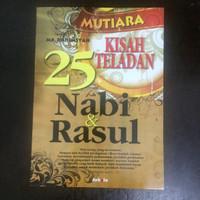 Buku Agama Islam Mutiara Kisah Teladan 25 Nabi dan Rasul