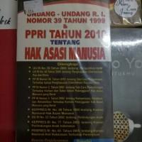 Undang-Undang RI NO 39 Tahun 1999 & PPRI Tahun 2010 Tentang HAM