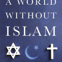 A World Without Islam by Graham E. Fuller (EBook)