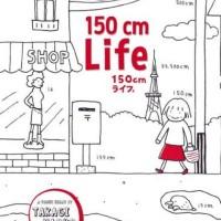 Buku 150 cm Life - Takagi Naoko