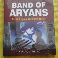 Konflik Bersejarah - Band of Aryans oleh Nino Oktorino