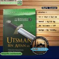 Serial Khulafa Ar Rasyidin - Utsman bin Affan - Pustaka Al Inabah