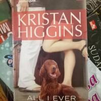 Kristan Higgins - All I Ever Wanted - Segala Yang Kuinginkan