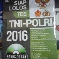 BUKU SIAP LOLOS TES TNI-POLRI 2016 + CD CAT / TIM CIVITAS ACADEMICA