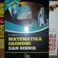 Matematika Ekonomi Dan Bisnis Ed 2 -Sri Mulyono