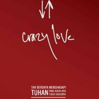 Crazy Love dan Multiply - Francis Chan