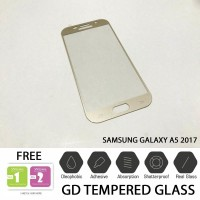 GD Full Tempered Glass Samsung Galaxy A5 2017 Anti Gores / Screen Pro