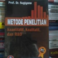 METODE PENELITIAN KUANTITATIF, KUALITATIF DAN R & D By Sugiyono