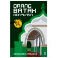 Orang Batak Berpuasa - Baharuddin Aritonang